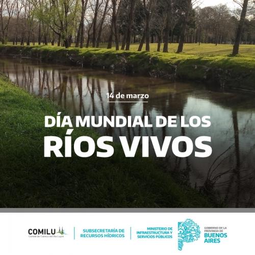 Día mundial de los Ríos Vivos.