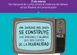 11 de marzo - Día Nacional de Lucha contra la Violencia de Género en los Medios de Comunicación