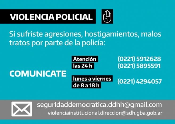 Teléfonos de recepción de denuncias: 0221 5912628 y 0221 5895591