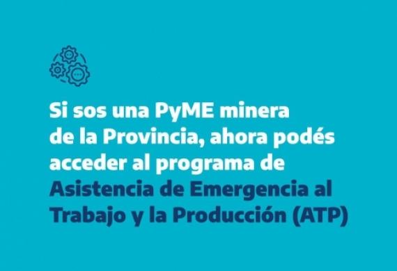 PyMES mineras pueden solicitar el ATP