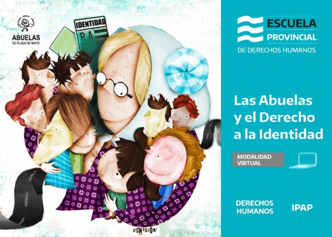 """""""Las Abuelas y el Derecho a la Identidad"""", el nuevo curso de la Escuela Provincial de Derechos Humanos"""